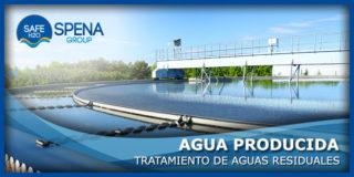 Tratamiento de Aguas Residuales – Agua Producida