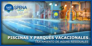 Tratamiento de Aguas Residuales en Piscinas y Parques Vacacionales