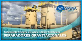 Tratamiento Primario del Agua y Aguas Residuales – Separadores Gravitacionales