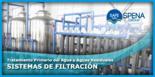 Tratamiento Primario del Agua y Aguas Residuales – Sistemas de Filtración