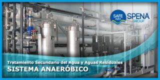 Tratamiento Secundario del Agua y Aguas Residuales – Sistema Anaeróbico